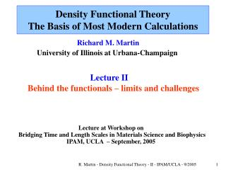 Density Functional Theory  The Basis of Most Modern Calculations