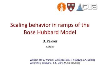 Scaling behavior in ramps of the Bose Hubbard Model