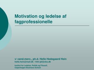 Motivation og ledelse af fagprofessionelle