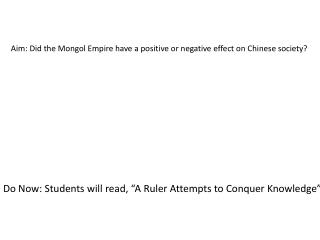 Aim: Did the Mongol Empire have a positive or negative effect on Chinese society?