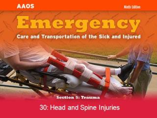 Emergency Medical Care of Spinal Injuries