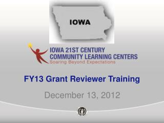 FY13 Grant Reviewer Training