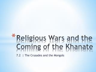 Religious Wars and the Coming of the Khanate