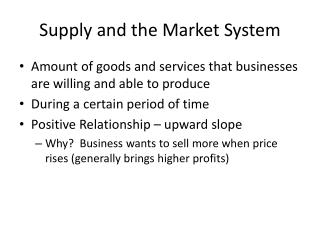 Supply and the Market System