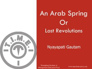 An Arab Spring Or  Lost Revolutions
