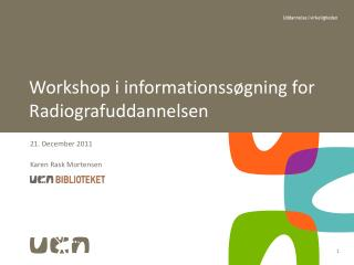 Workshop i informationssøgning for Radiografuddannelsen