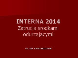 INTERNA  2014 Zatrucia środkami  odurzającymi