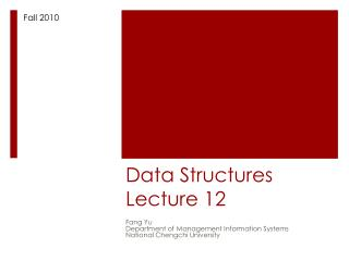 Data Structures Lecture 12