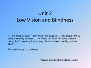Unit 2 Low Vision and Blindness