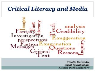 Critical Literacy and Media