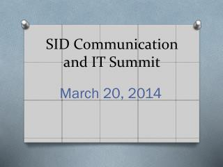SID Communication and IT Summit