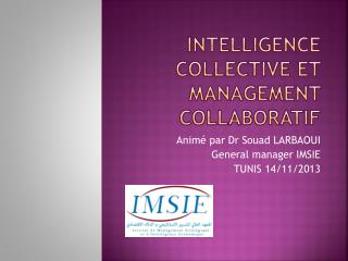 Intelligence collective et management collaboratif