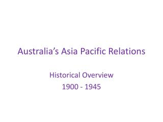 Australia's Asia Pacific Relations