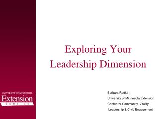 Exploring Your  Leadership Dimension