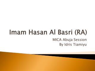 Imam Hasan Al  Basri  (RA)