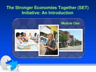 The Stronger Economies Together (SET) Initiative: An Introduction