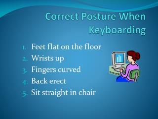 Correct Posture When Keyboarding