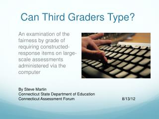 Can Third Graders Type?
