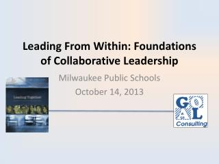 Leading From Within: Foundations of Collaborative Leadership
