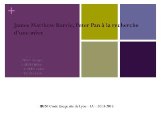 James Matthew Barrie, Peter Pan à la recherche d'une mère