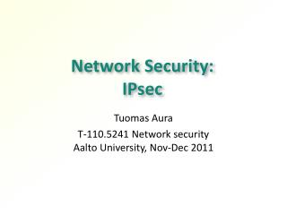 Network Security:  IP s ec