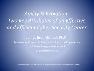 Agility & Evolution: Two Key Attributes of an Effective and Efficient Cyber Security Center