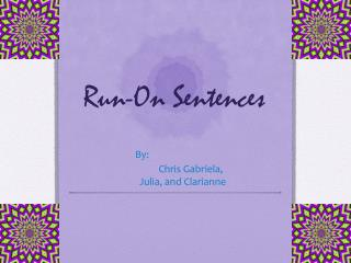 Run-On Sentences