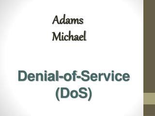 Denial-of-Service ( DoS )