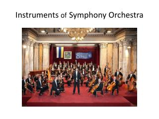 Instruments  of Symphony  Orchestra
