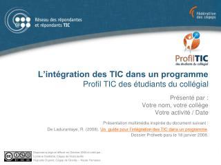 L'intégration des TIC dans un programme Profil TIC des étudiants du collégial