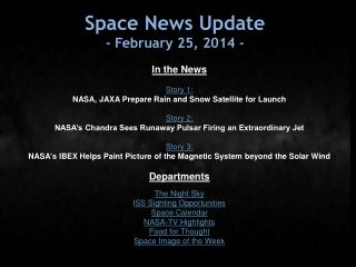Space News Update -  February 25, 2014  -