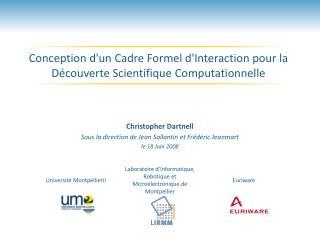 Conception d'un Cadre Formel d'Interaction pour la Découverte Scientifique Computationnelle