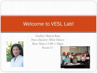 Welcome to VESL Lab!