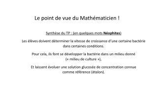 Le point de vue du Mathématicien!