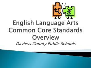 English Language Arts Common Core Standards Overview Daviess County Public Schools
