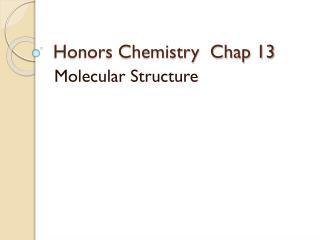 Honors Chemistry  Chap 13