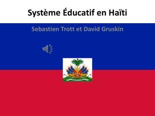 Système Éducatif  en  Haïti