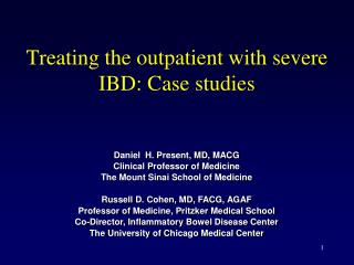 Treating the outpatient with severe IBD: Case studies