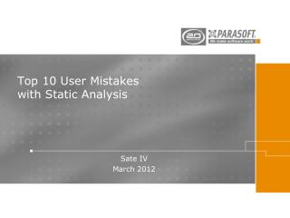 Top 10 User Mistakes  with Static Analysis