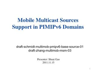 Mobile Multicast Sources Support in PIMIPv6 Domains