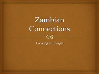 Zambian Connections