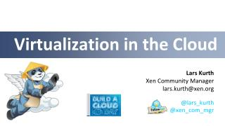 Virtualization in the Cloud