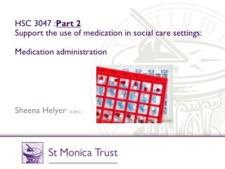 HSC 3047 : Part 2 Support the use of medication in social care settings: Medication administration