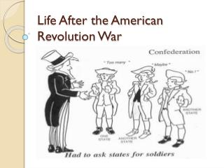 Life After the American Revolution War