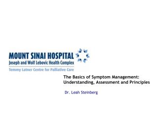 The Basics of Symptom Management:  Understanding, Assessment and Principles