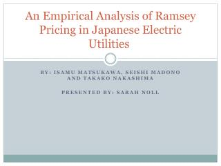 An Empirical Analysis of Ramsey Pricing in Japanese Electric Utilities