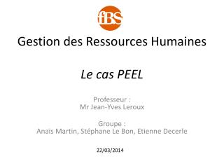 Gestion des Ressources Humaines Le cas PEEL