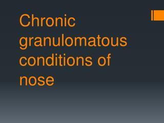 Chronic granulomatous conditions of nose