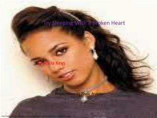 http://lyrics-ringtone-download.com/try-sleeping-with-a-broken-heart-lyrics-ringtone-alicia-keys/