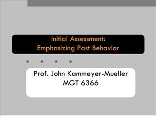 Initial Assessment:  Emphasizing Past Behavior